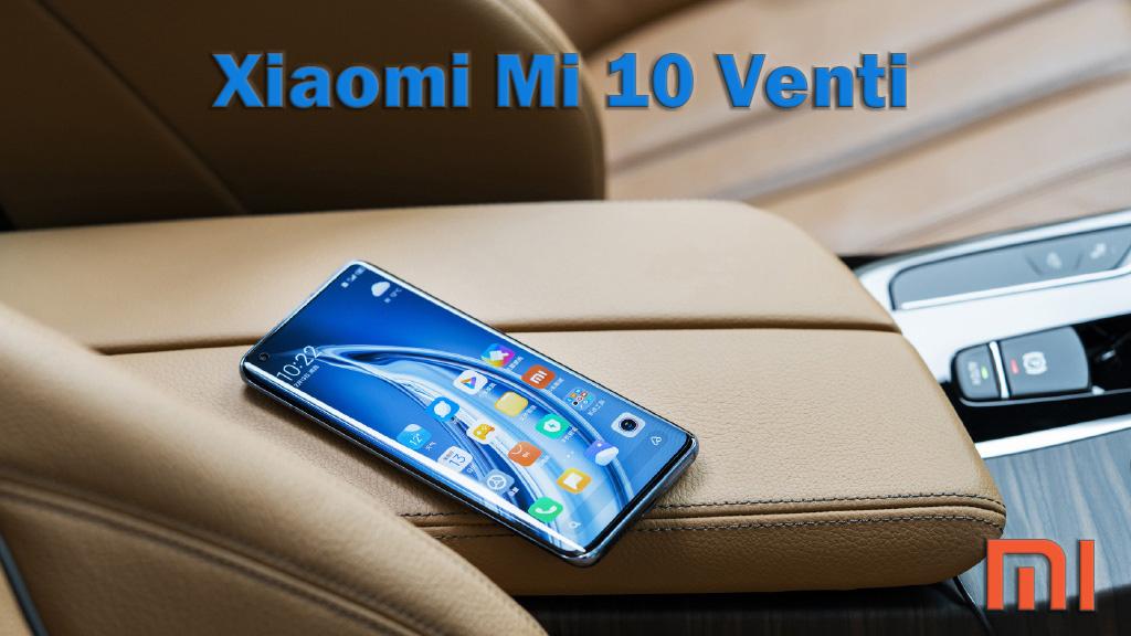 Xiaomi Mi 10 Venti