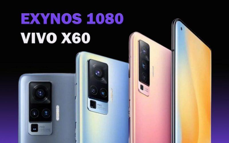Exynos 1080 Vivo X60