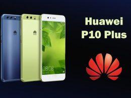Huawei P10 Plus изнедващо получи голям ъпдейт след година пауза