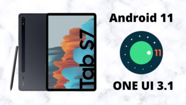 Galaxy Tab S7-android11 one ui 3.1