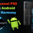 Huawei P50 - Android Harmony