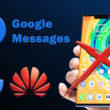 google-messages-banned-huawei