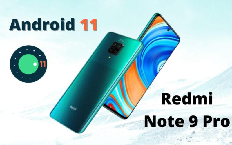 Redmi Note 9 Pro получава Android 11