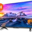 smart televizorite Xiaomi Mi TV P1 sa veche v balgaria s tsena ot 499 lv.
